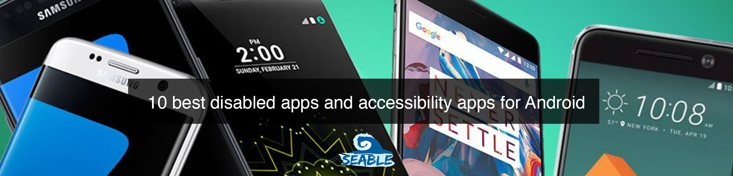 10 disabled apps accessibility apps Android